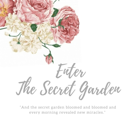 Enter the Secret Garden